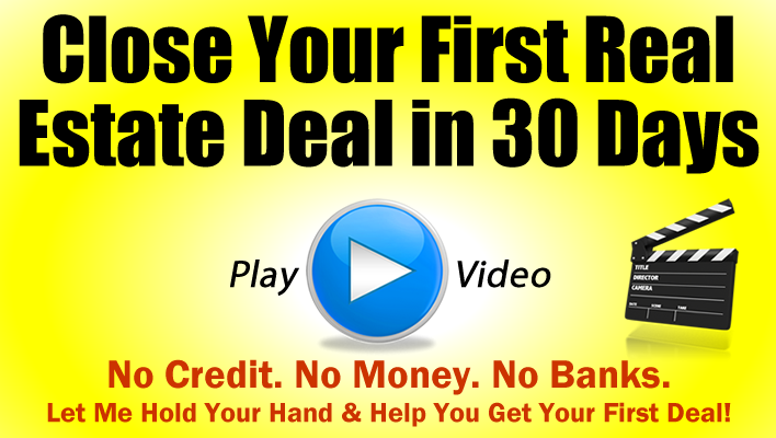 Get Your First Real Estate Investing Deal in 30 Days